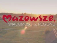 Mazowsze. Wiadomości z Regionu odc. 29